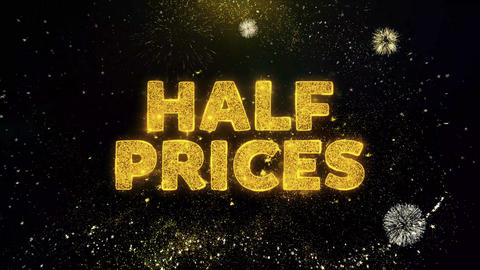 Half Prices Text on Gold Particles Fireworks Display Live Action