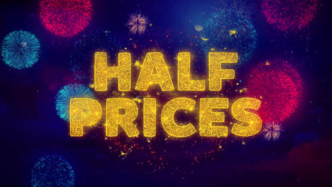 Half Prices Text on Colorful Ftirework Explosion Particles Live Action