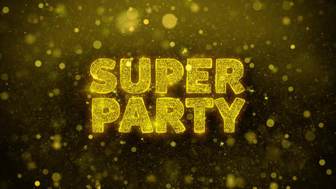 Super Party Text on Golden Glitter Shine Particles Animation Live Action