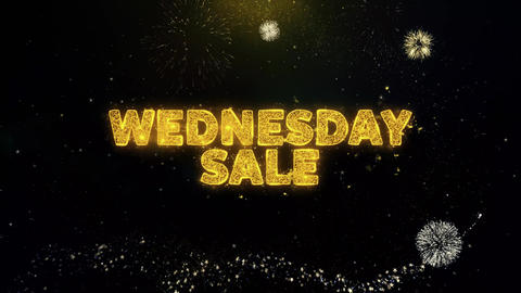 Wednesday Sale Text on Gold Particles Fireworks Display Live Action