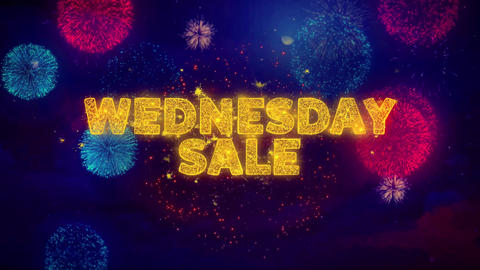 Wednesday Sale Text on Colorful Ftirework Explosion Particles Live Action