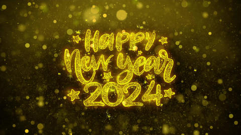 Happy New Year 2024 Wish Text on Golden Glitter Shine Particles Animation Live Action