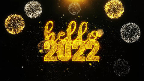 Hello 2022 New Year Text wish on Firework Display Explosion Particles Footage