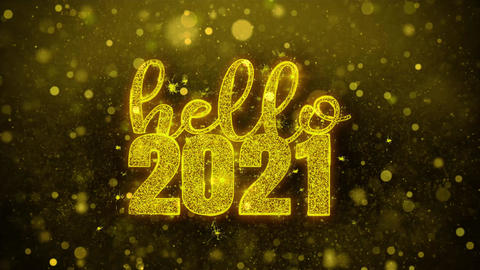 Hello 2021 Wish Text on Golden Glitter Shine Particles Animation Footage