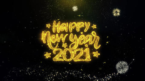 Happy New Year 2021 Text Wish on Gold Particles Fireworks Display Footage