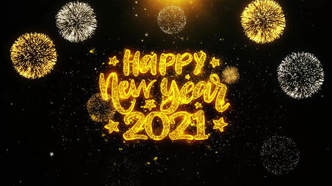 Happy New Year 2021 Text wish on Firework Display Explosion Particles Footage