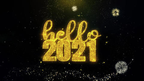 Hello 2021 New Year Text Wish on Gold Particles Fireworks Display Footage
