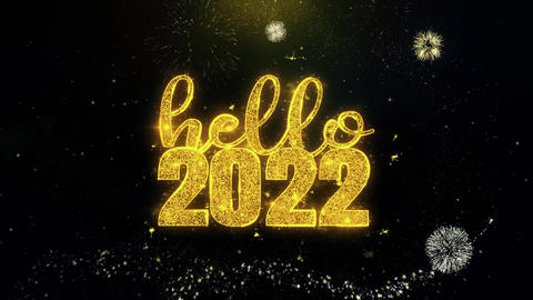 Hello 2022 New Year Text Wish on Gold Particles Fireworks Display Footage