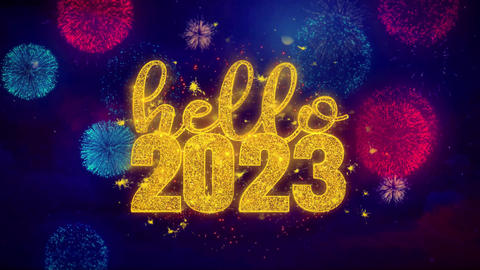 Hello 2023 wish Text on Colorful Ftirework Explosion Particles Footage