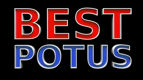 4K Best Potus Text Bumper 1 Stock Video Footage