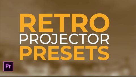 Retro Projector Presets Premiere Pro Template