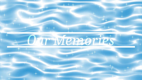 Our Memories Animation