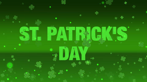 St. Patrick's Day words in 3D with clover spring flying around in 3d space. St. Patrick's day Animation