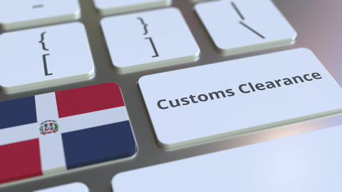 CUSTOMS CLEARANCE text and flag of the Dominican Republic on the buttons on the Live Action