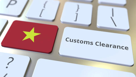 CUSTOMS CLEARANCE text and flag of Vietnam on the buttons on the computer Live Action
