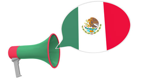 Loudspeaker and flag of Mexico on the speech balloon. Language or national Live Action