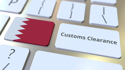 CUSTOMS CLEARANCE text and flag of Bahrain on the buttons on the computer Live Action