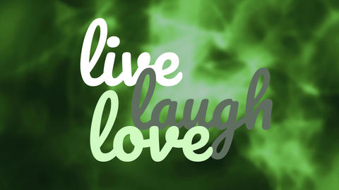live laugh love text against green background Animation