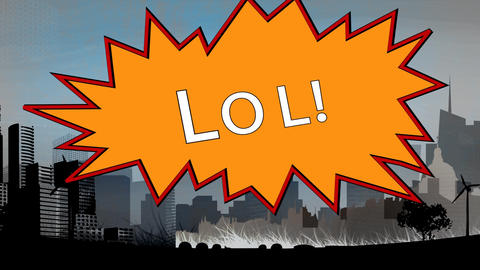 Word LOL appears in retro and comic speech bubble with drawing cityscape on background Animation