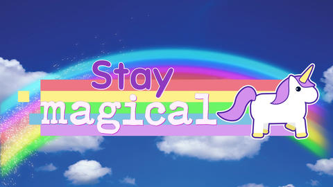 Stay Magical banner with unicorn in rainbow Animation