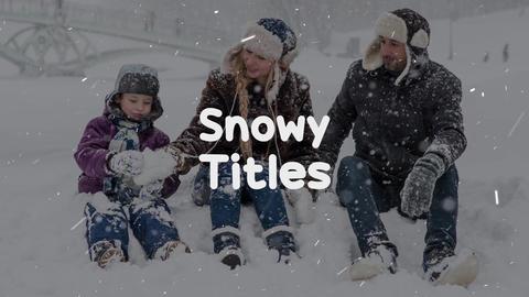 Snowy Titles モーショングラフィックステンプレート