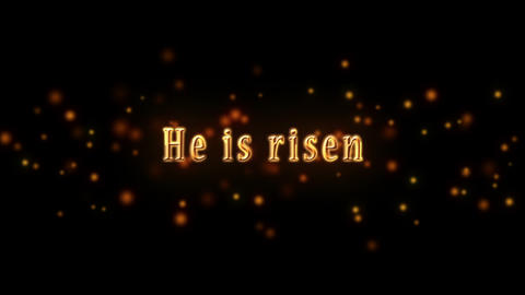 He is Risen Golden Text and Glittering Particles against Black Background Animation