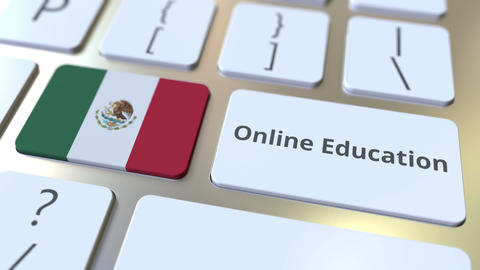 Online Education text and flag of Mexico on the buttons on the computer keyboard Live Action