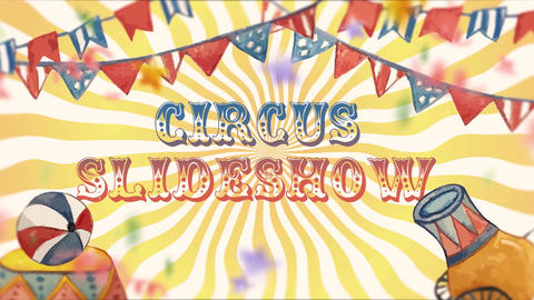Circus Slideshow After Effects Template
