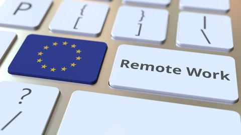 Remote Work text and flag of the European Union on the computer keyboard Live Action