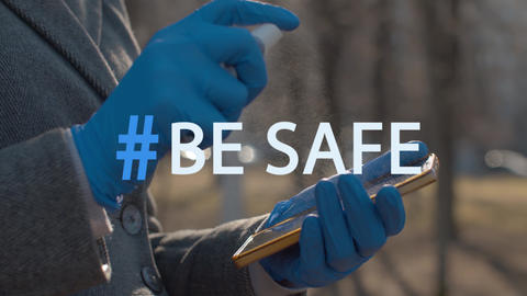 Hashtag be safe over hands sanitaizing smart phone Live Action