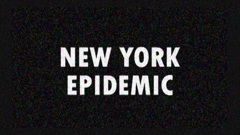 4K. Glitch screen saver with text New York Epidemic for news and advertisement Live Action