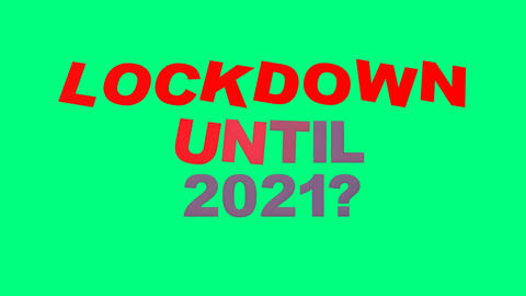 659 4k 3d animated text lockdown until 2021 Animation