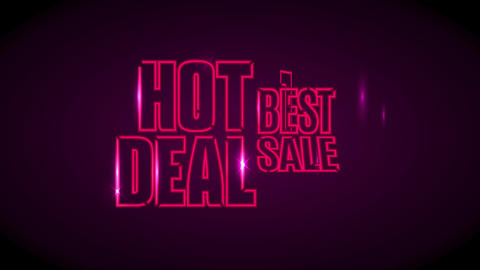 discount sale offer conceptual art with words hot deal best sale written on pink neon and sparks Animation
