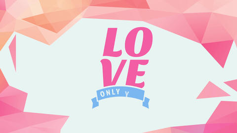 valentines day letter cover with love written with big letters surrounded by pink abstract graphics Animation