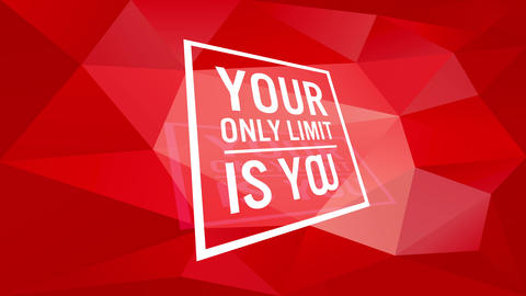 inspirational quote with words your only limit is you written inside a squared frame placed high on Animation