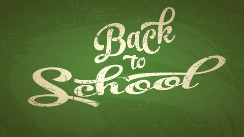 back to school advertising conceptual lettering written with white chalk over a green chalkboard Animation