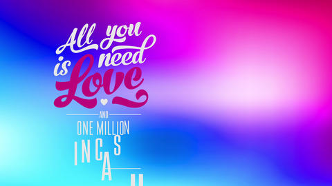 funny inspiring text with words all you need is love and single million in banknote written with Animation