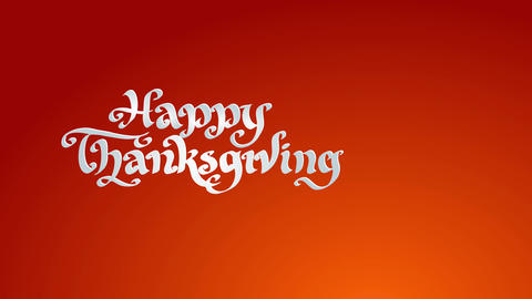 smiling thanksgiving vacation conceptual science printing written with white 3d calligraphy italic Animation