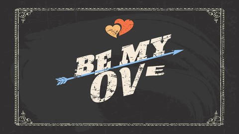 valentines day background with words be my love written with vintage font crossed by an arrow under Animation