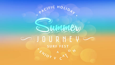pacific holiday enjoy vacation written around summer journey surf fest text using various modern Animation