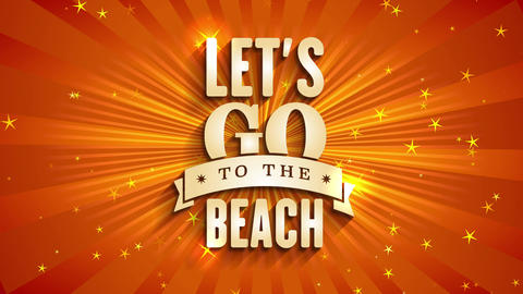 tourism agency announcing summer vacation with text lets go to the beach written with golden Animation