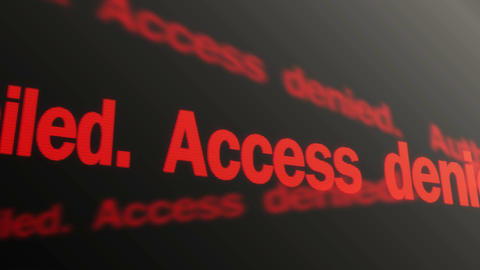 Authorization failed. Access denied. Red text running. Entry into account banned Footage