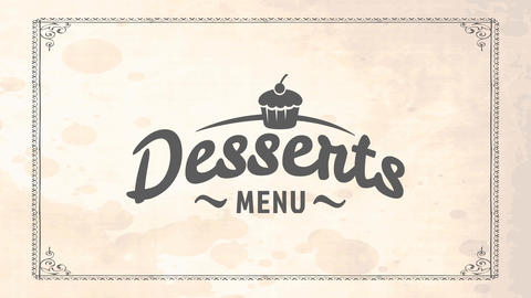 desserts menu cover for elegant restaurant with cupcake drawing and cursive letters on old paper Animation