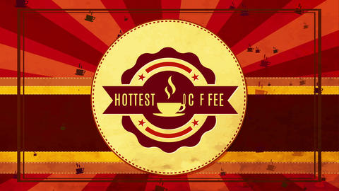 classic hottest coffee sign for feed cafe with metallic texture seal on red sunshine scene Animation
