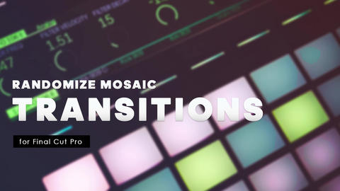 Transitions - Randomize Mosaic Apple Motion Template
