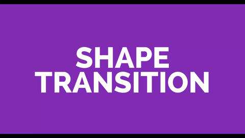 Shape Transition