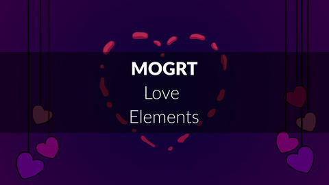 MOGRT - Love Elements Motion Graphics Template
