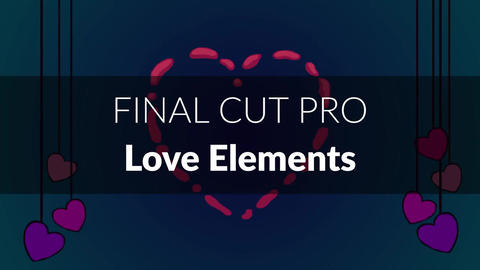 Love Elements (Final Cut Pro) Apple Motion Template