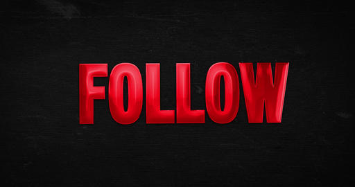 Follow. Glossy red word Animation