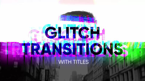Glitch Transitions with titles After Effects Template